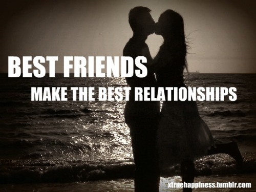 Best friends best relationships